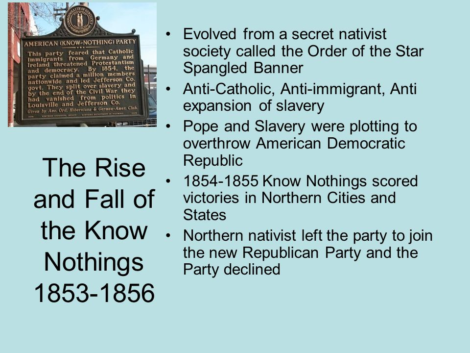 The Rise and Fall of the Know Nothings 1853-1856