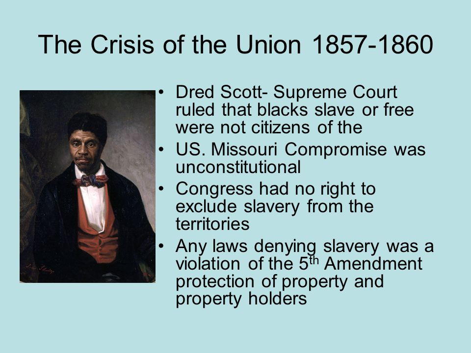 The Crisis of the Union 1857-1860