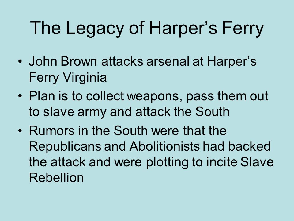 The Legacy of Harper's Ferry