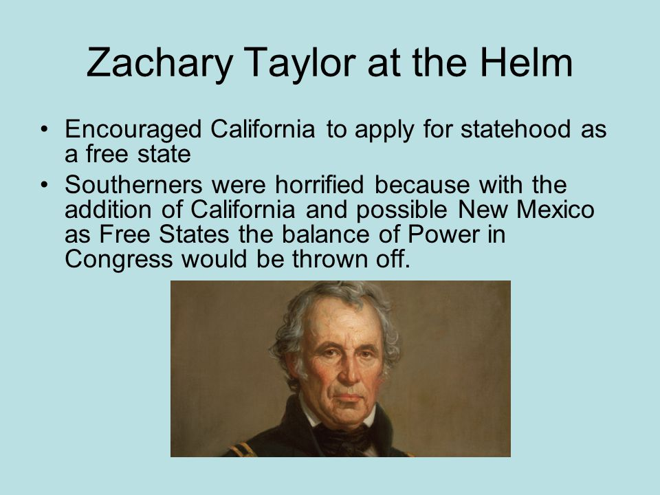 Zachary Taylor at the Helm