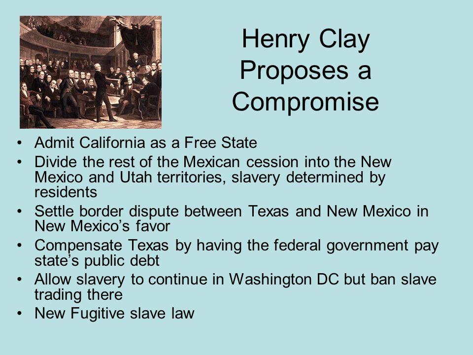 Henry Clay Proposes a Compromise