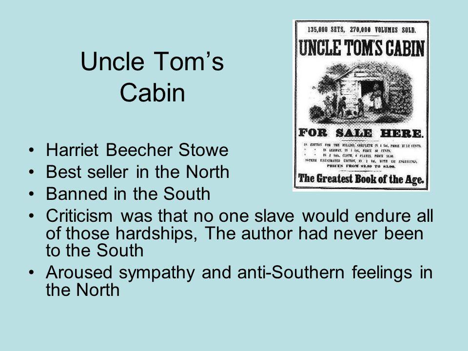 Uncle Tom's Cabin Harriet Beecher Stowe Best seller in the North