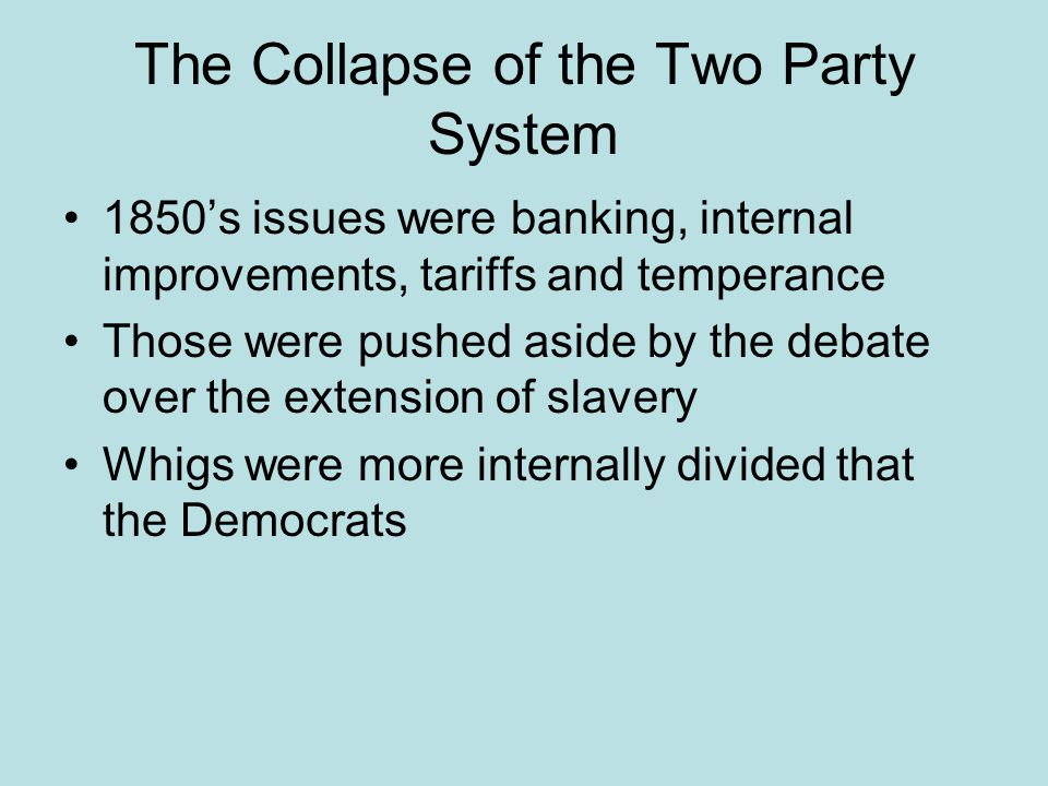 The Collapse of the Two Party System
