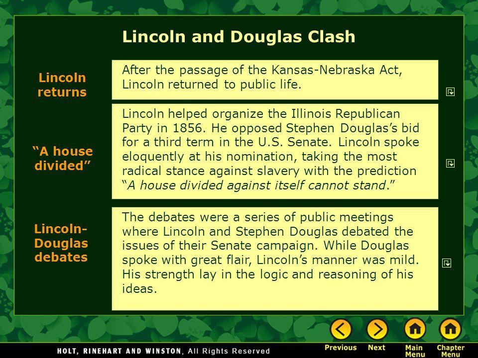 Lincoln and Douglas Clash