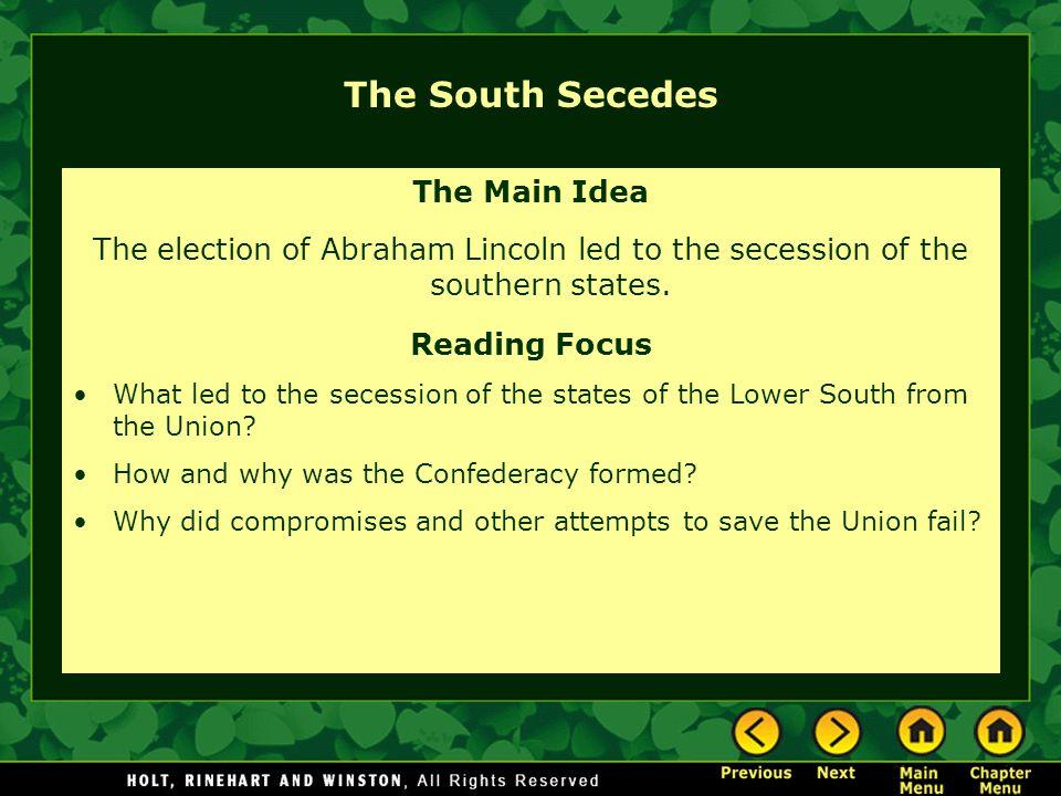 The South Secedes The Main Idea