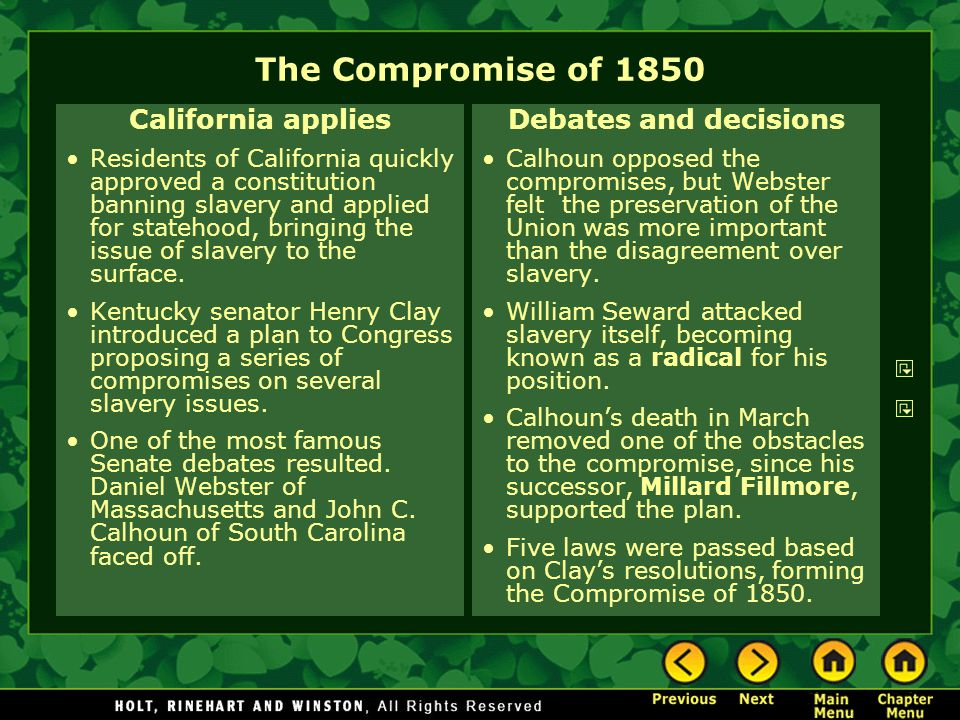 The Compromise of 1850 California applies Debates and decisions
