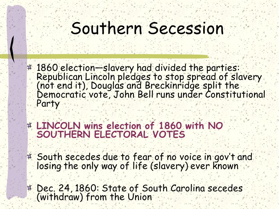 southern secession Support of secession began to shift to southern states from 1846,  2005, activists held the vermont independence conference, the first statewide convention on secession in the united states since north carolina voted to secede from the union on may 20, 1861.