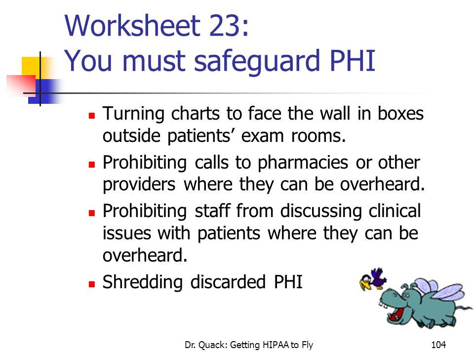 Worksheet 23: You must safeguard PHI