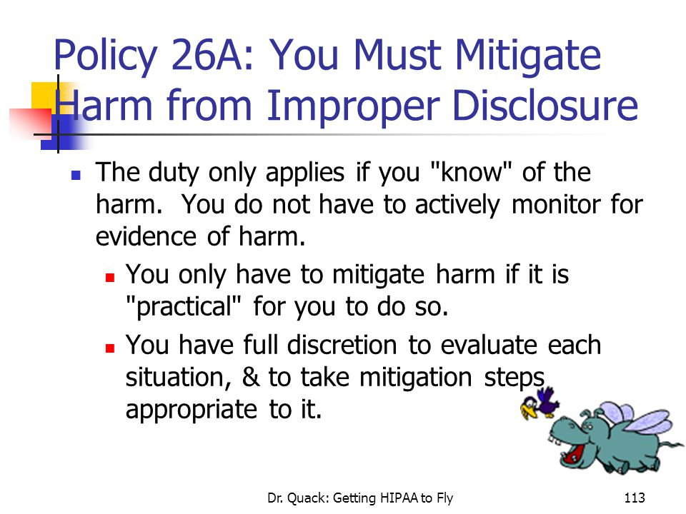 Policy 26A: You Must Mitigate Harm from Improper Disclosure