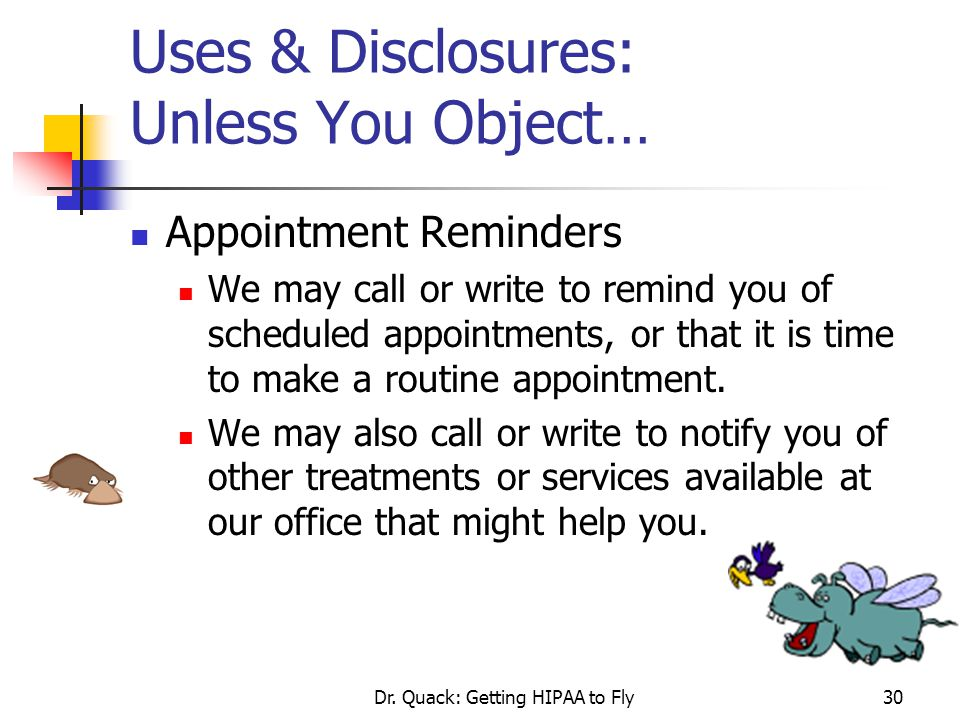 Uses & Disclosures: Unless You Object…