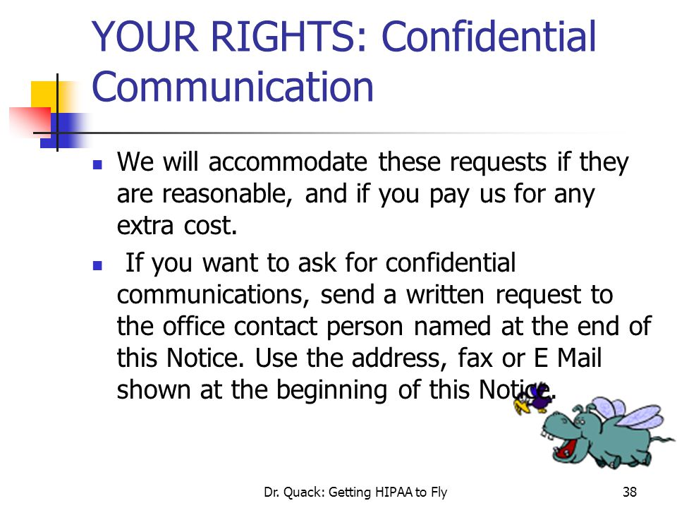 YOUR RIGHTS: Confidential Communication