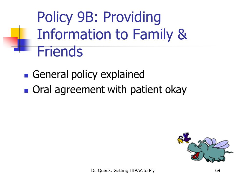 Policy 9B: Providing Information to Family & Friends