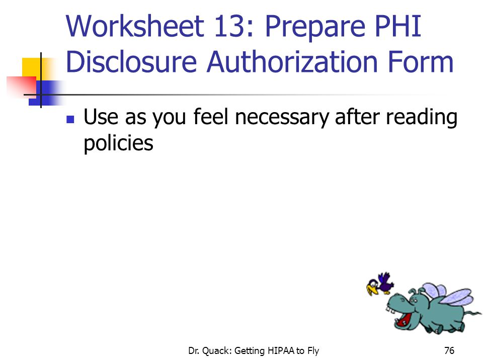 Worksheet 13: Prepare PHI Disclosure Authorization Form