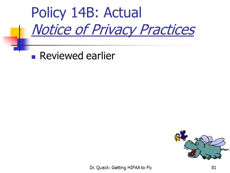 Policy 14B: Actual Notice of Privacy Practices