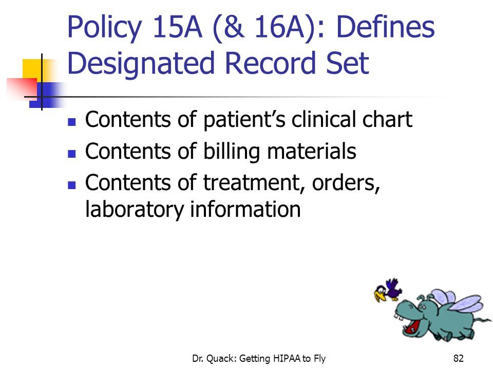Policy 15A (& 16A): Defines Designated Record Set