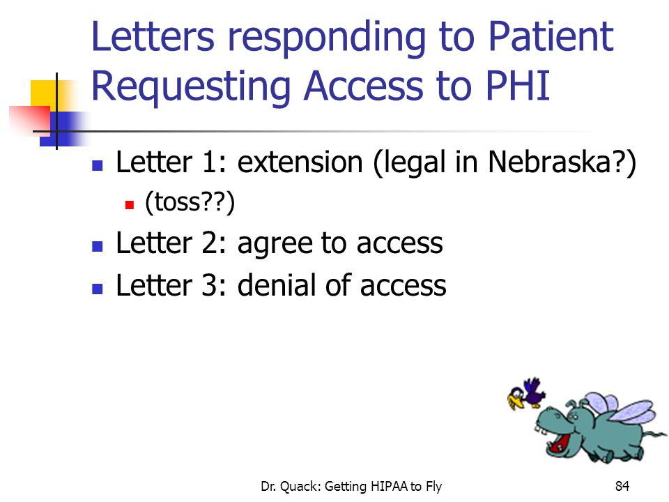 Letters responding to Patient Requesting Access to PHI