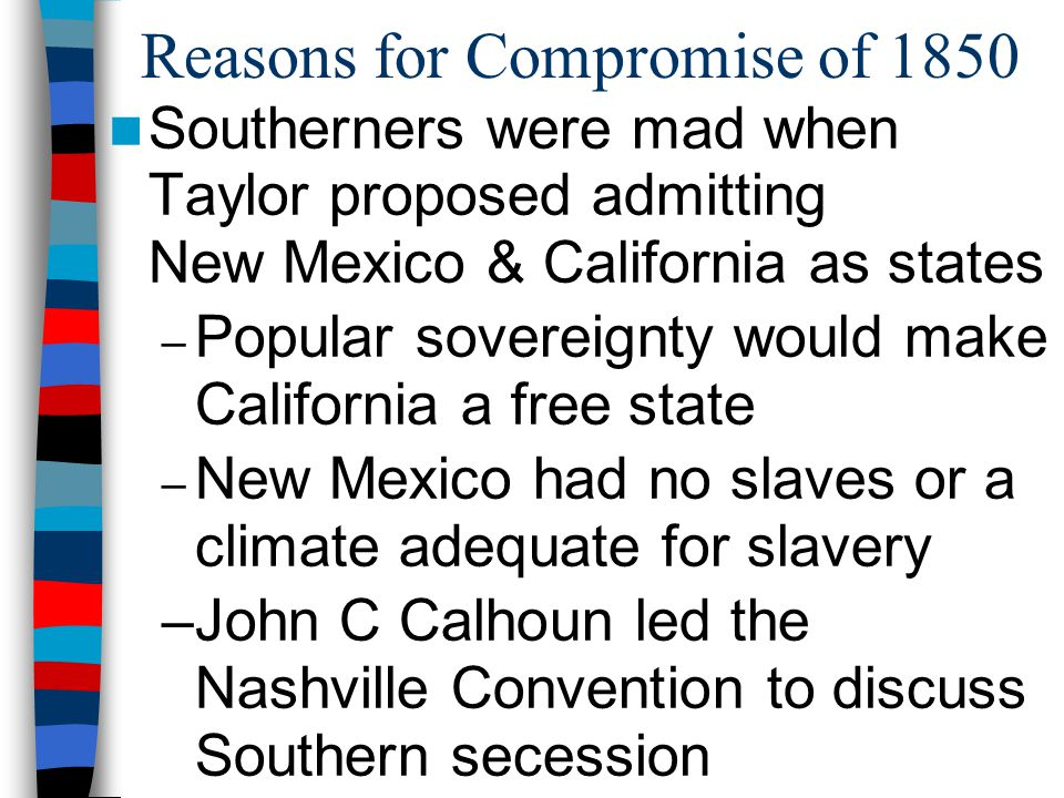 Reasons for Compromise of 1850