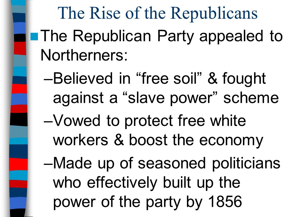 The Rise of the Republicans