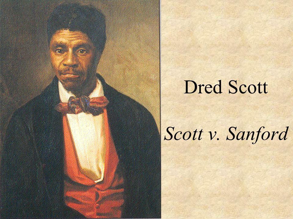 Dred Scott Scott v. Sanford