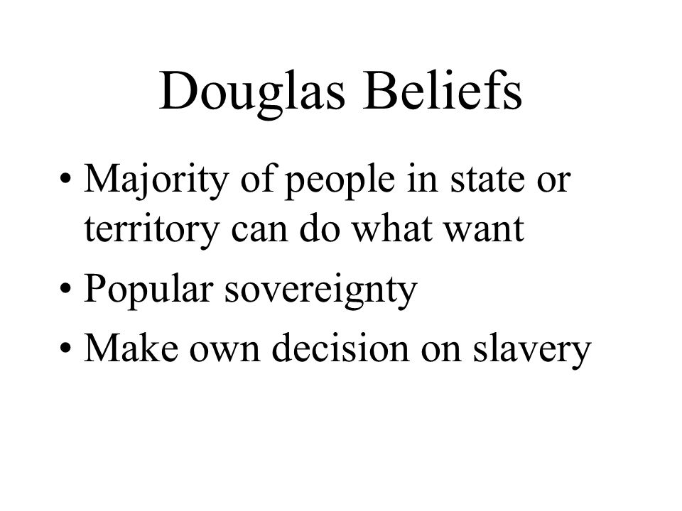 Douglas Beliefs Majority of people in state or territory can do what want.