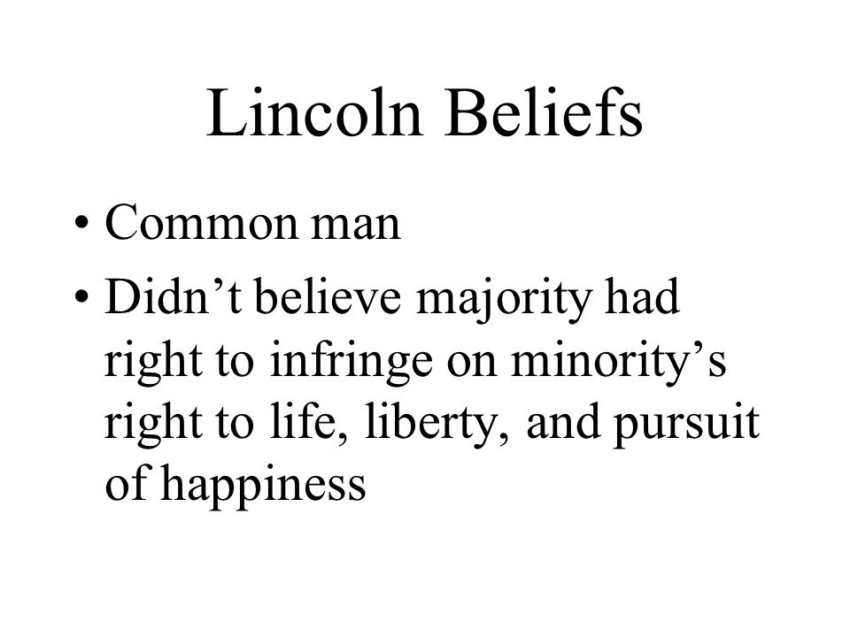 Lincoln Beliefs Common man