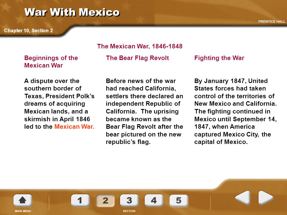 War With Mexico The Mexican War, 1846-1848 Beginnings of the