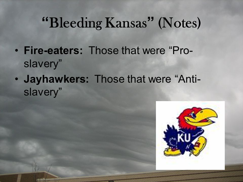 Bleeding Kansas (Notes)