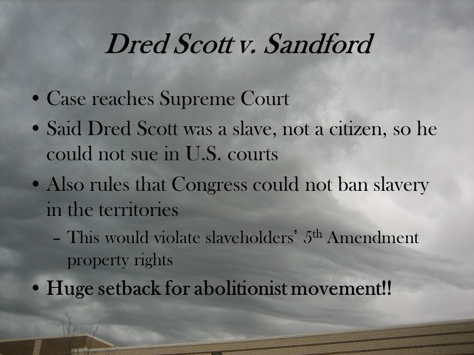 Dred Scott v. Sandford Case reaches Supreme Court