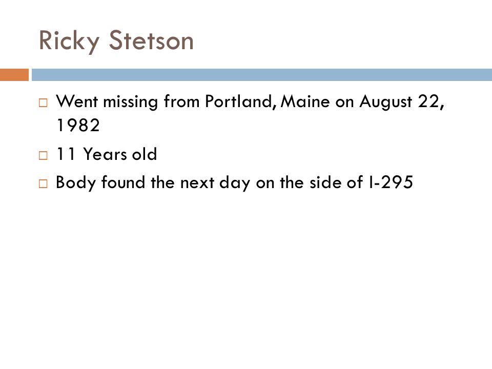 Ricky Stetson Went missing from Portland, Maine on August 22, 1982