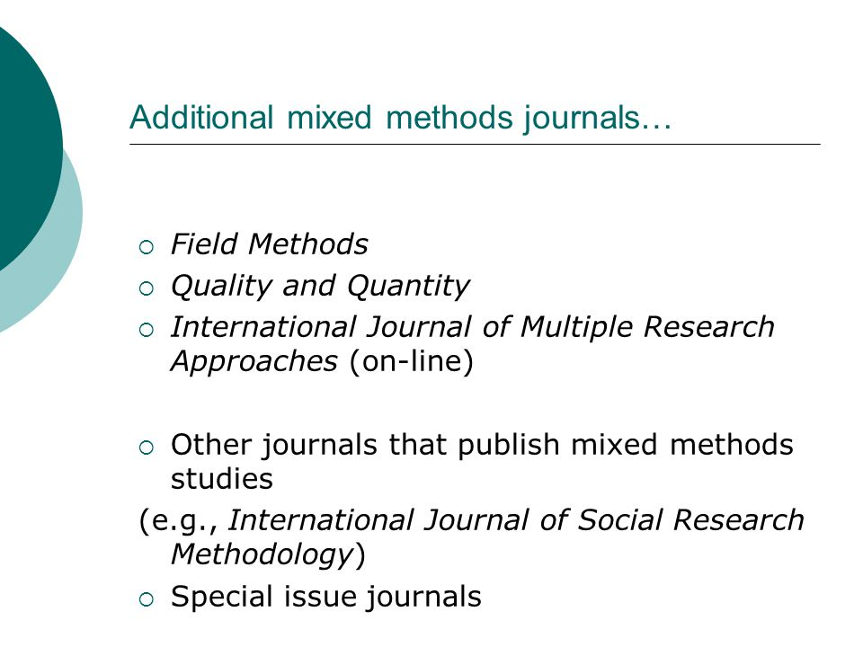Additional mixed methods journals…