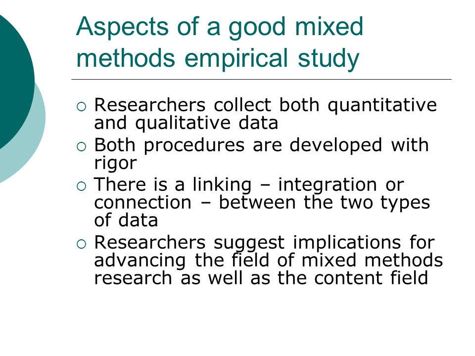 Aspects of a good mixed methods empirical study