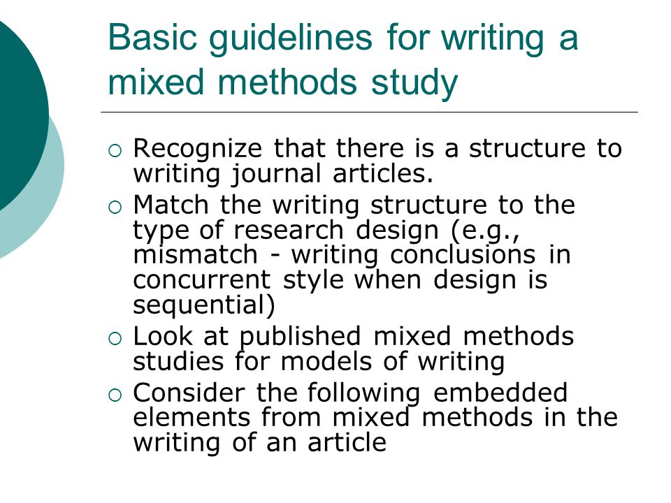 Basic guidelines for writing a mixed methods study