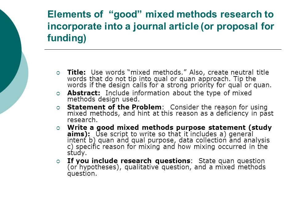 Elements of good mixed methods research to incorporate into a journal article (or proposal for funding)