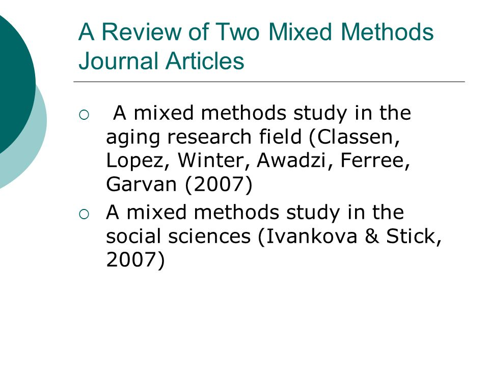 A Review of Two Mixed Methods Journal Articles
