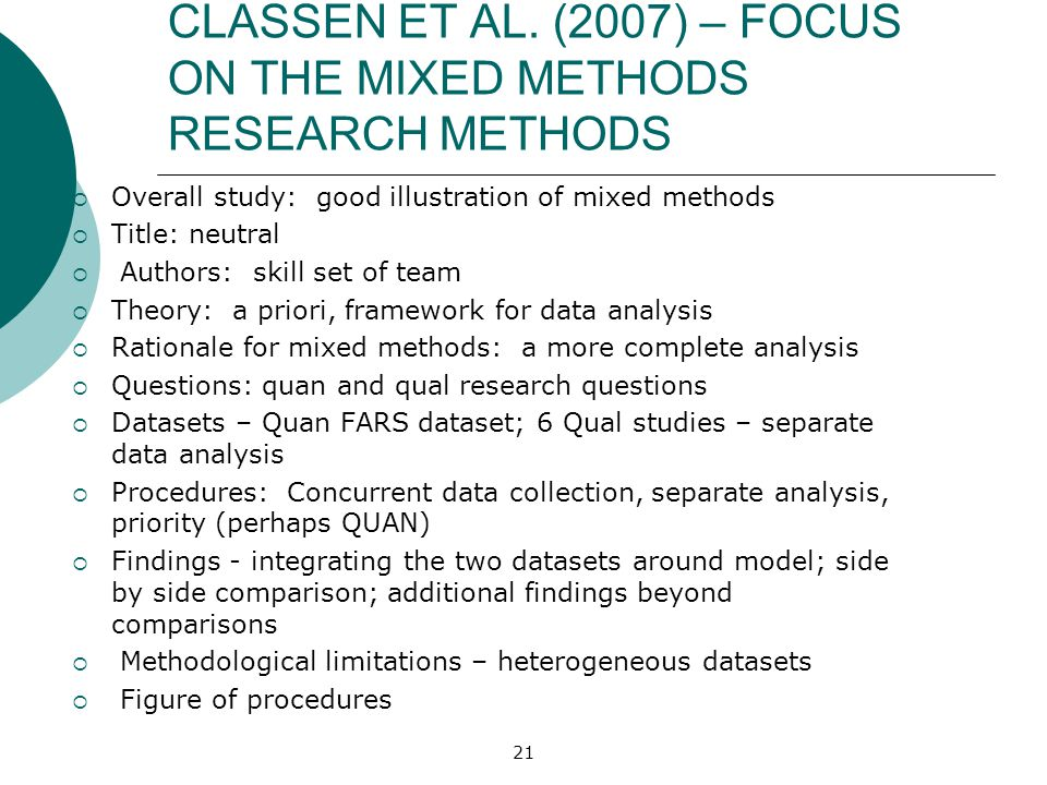 CLASSEN ET AL. (2007) – FOCUS ON THE MIXED METHODS RESEARCH METHODS
