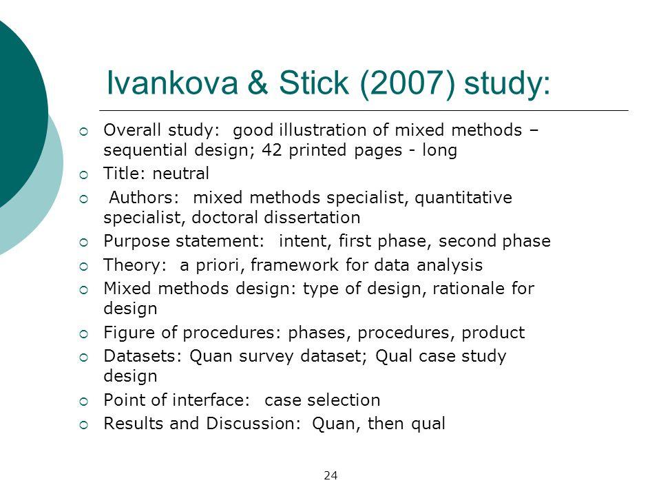 Ivankova & Stick (2007) study: