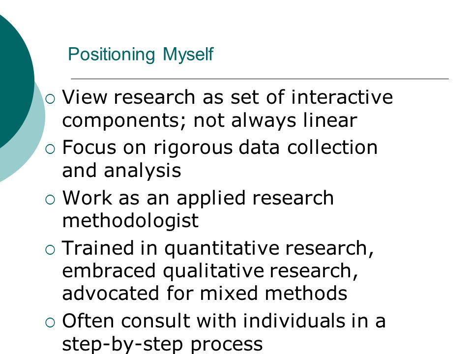 View research as set of interactive components; not always linear