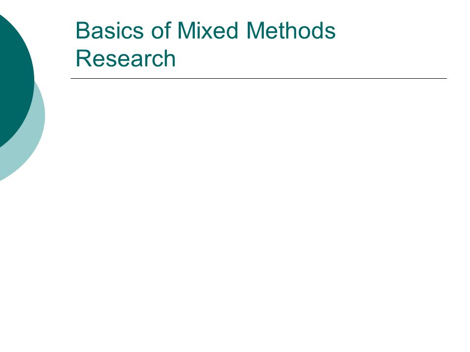 Basics of Mixed Methods Research