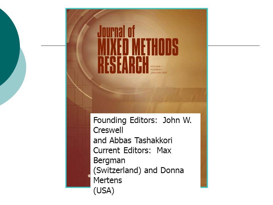 Founding Editors: John W. Creswell