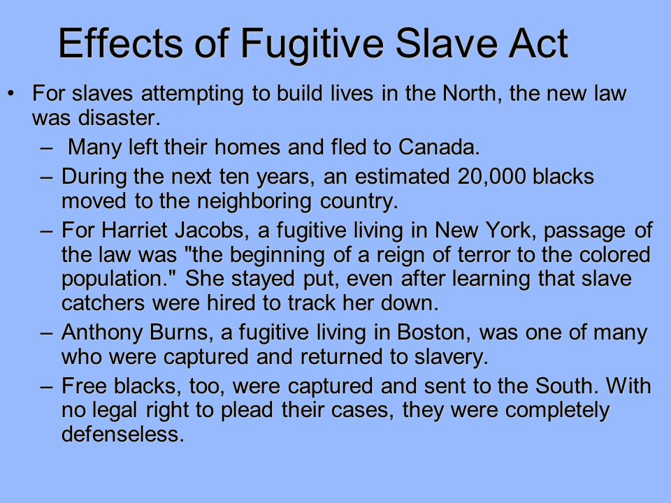 Effects of Fugitive Slave Act