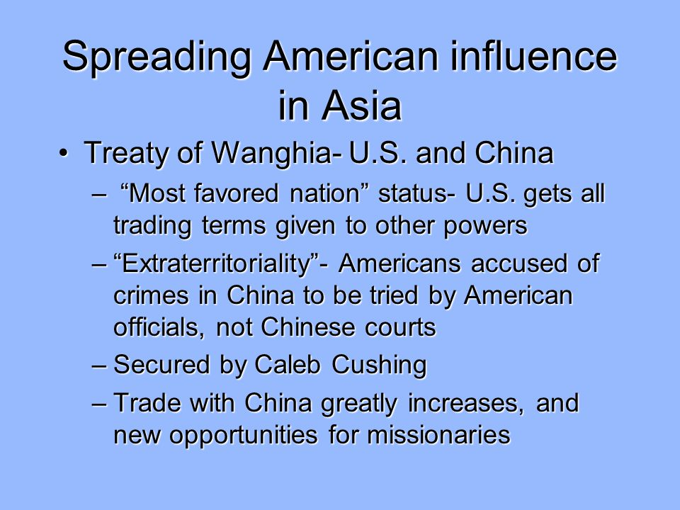 Spreading American influence in Asia