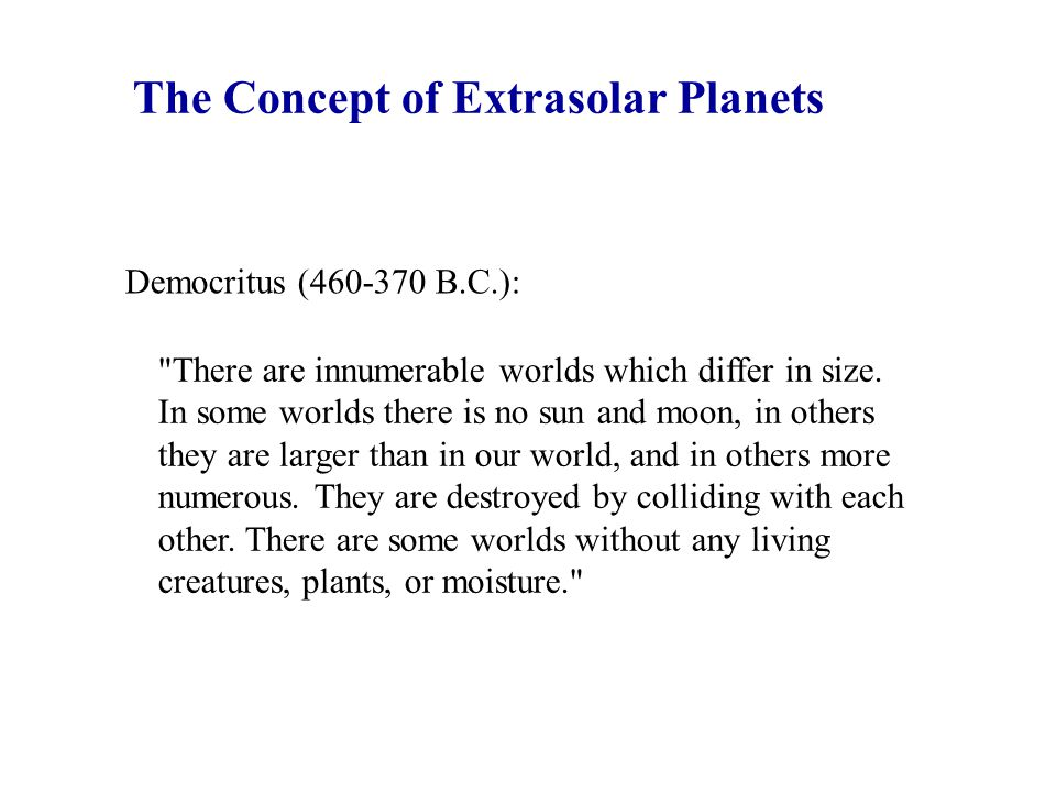 The Concept of Extrasolar Planets