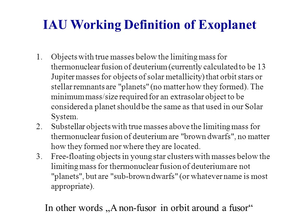 IAU Working Definition of Exoplanet