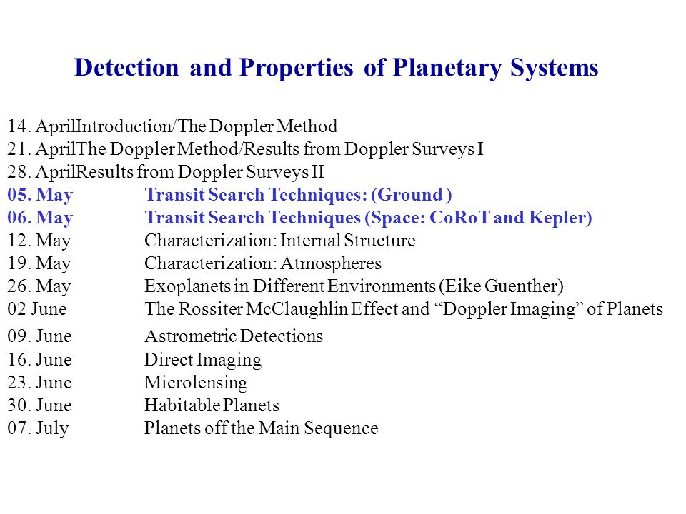 Detection and Properties of Planetary Systems