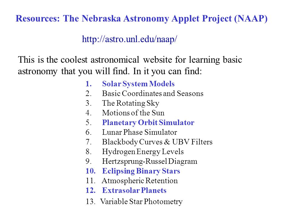 Resources: The Nebraska Astronomy Applet Project (NAAP)