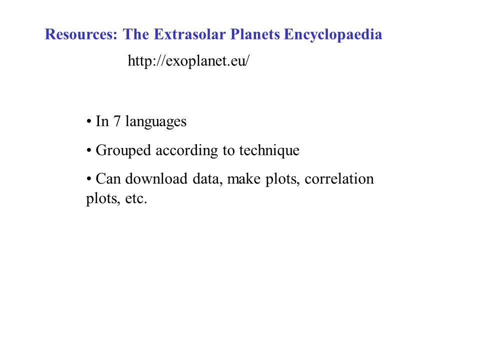 Resources: The Extrasolar Planets Encyclopaedia
