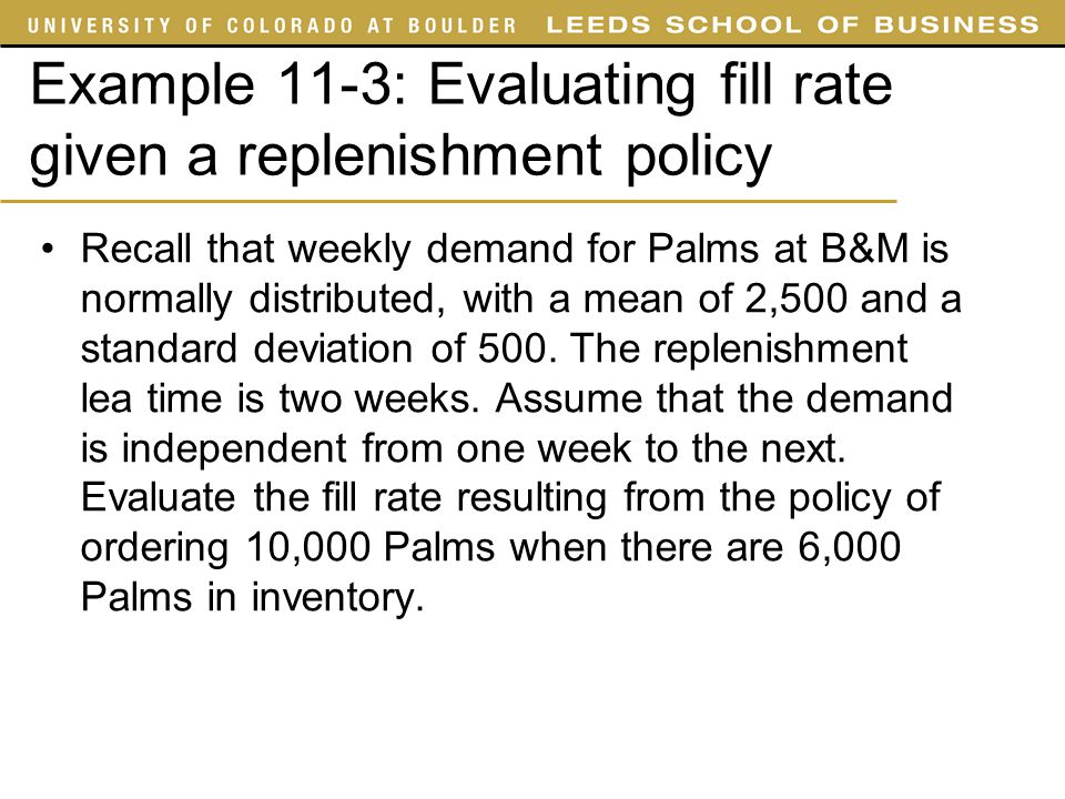 Example 11-3: Evaluating fill rate given a replenishment policy