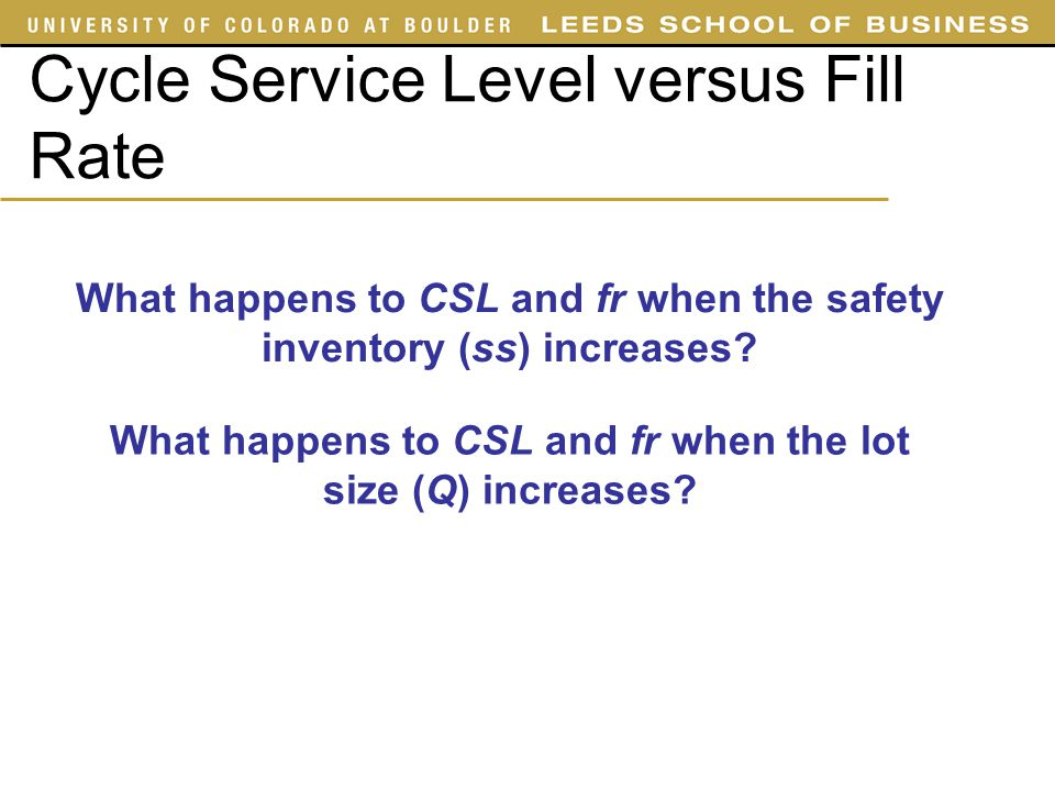 Cycle Service Level versus Fill Rate