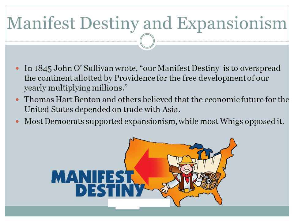 Manifest Destiny and Expansionism