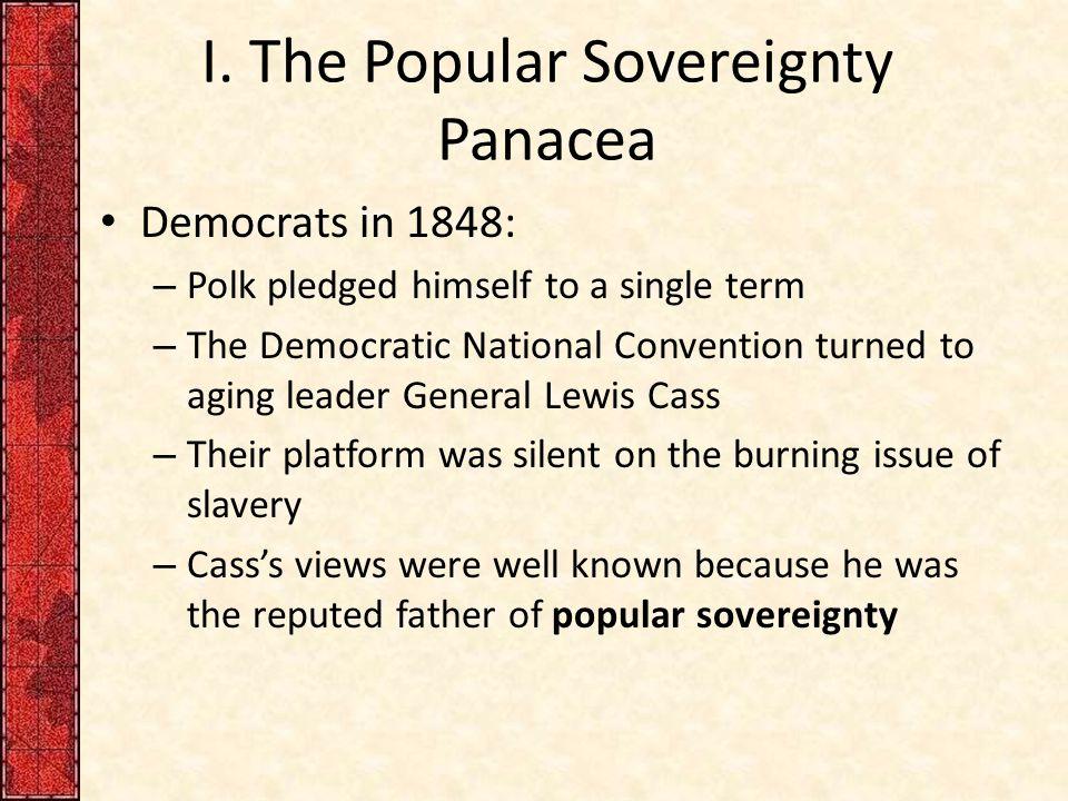 I. The Popular Sovereignty Panacea